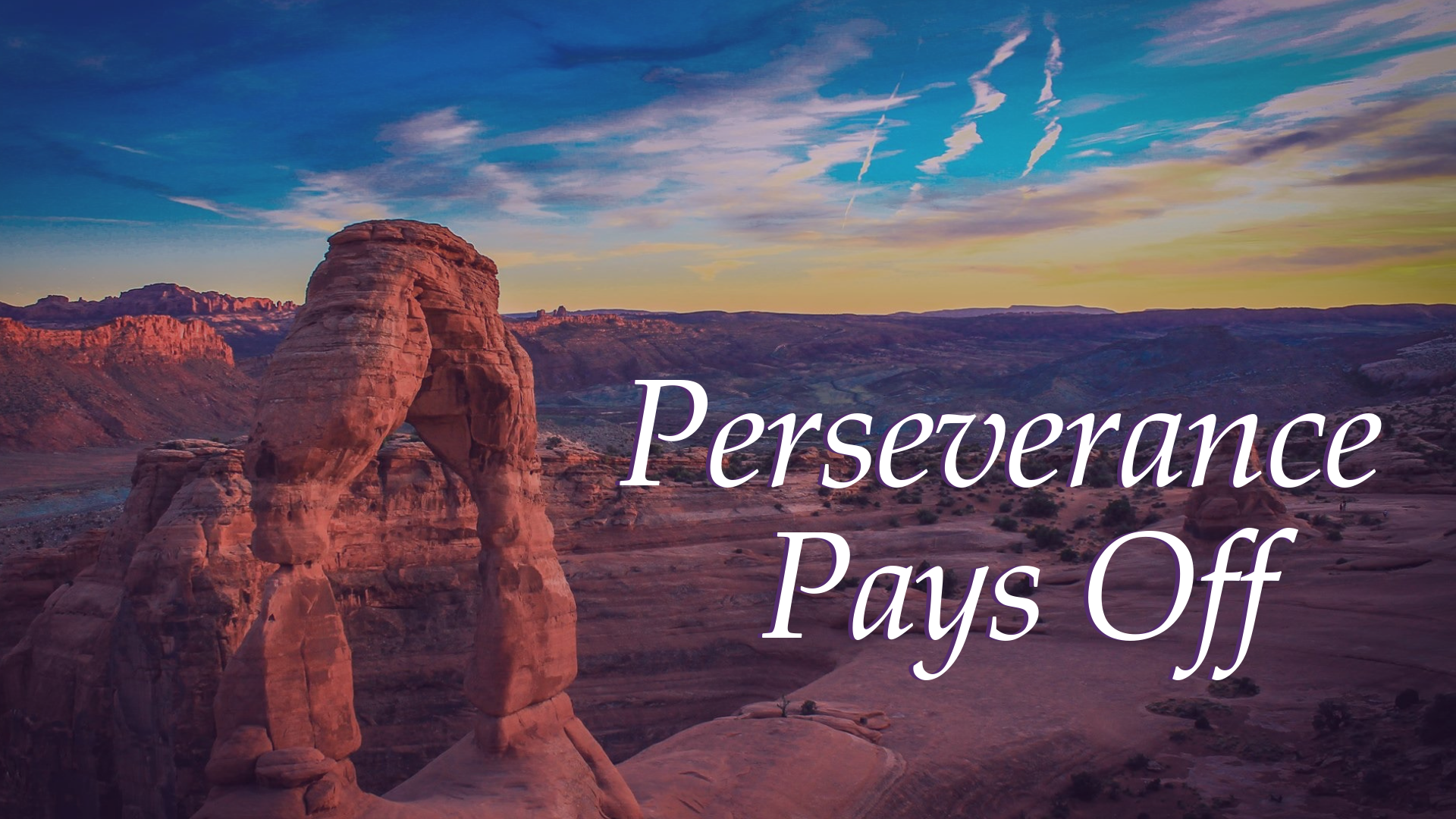 Perseverance Pays Off